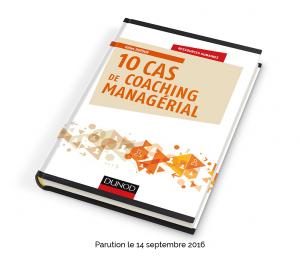 10 cas de coaching managerial